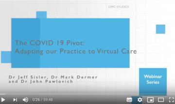 CFPC. The COVID-19 Pivot: Adapting family practice to virtual care.